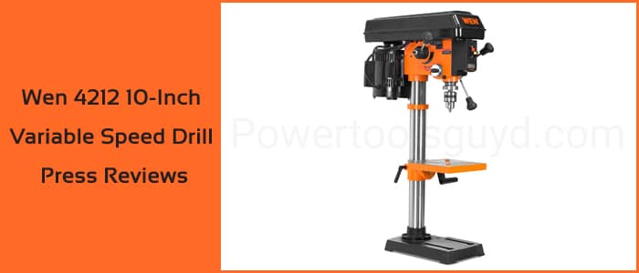 WEN 4212 10-inch variable speed drill press reviews