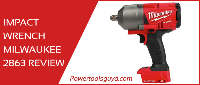milwaukee 2863 review : Impact Wrench