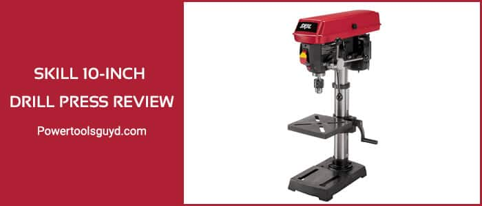 Skil 10-inch drill press review