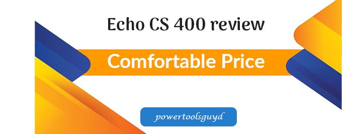 Echo CS 400 review, it's one of the best Echo chainsaw with a 40.2 cc engine