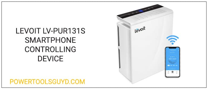 Levoit lv-pur131S review, smartphone controlling device