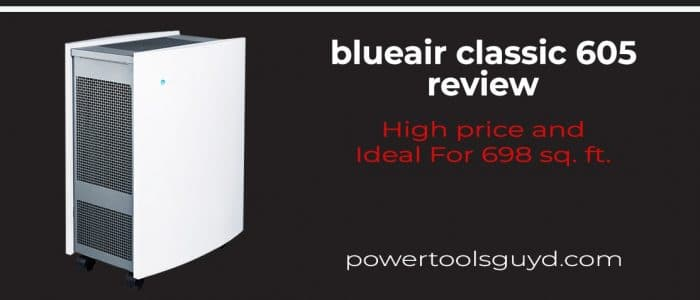 Blueair classic 605 review