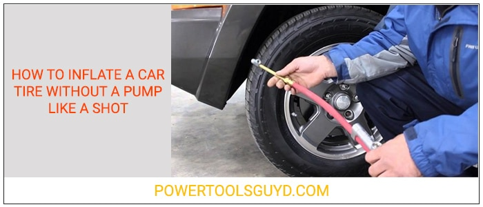 How to Inflate a Car Tire without a Pump