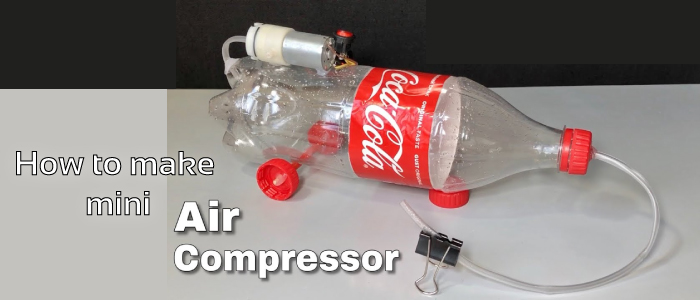 How to Make a Mini Air Compressor at Home | Tips, and Trick