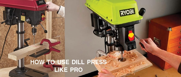 How to Use a Drill Press Like a Pro-Professional Drill Press Guide